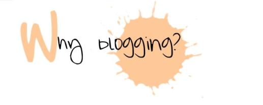 why blogging